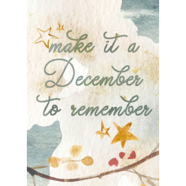 Make it a december to...
