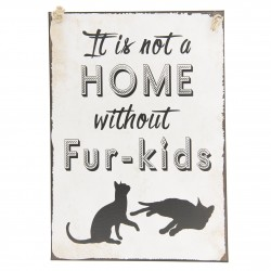 It's not a home without fur...