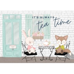 It's always tea time |...